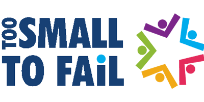 Too Small To Fail
